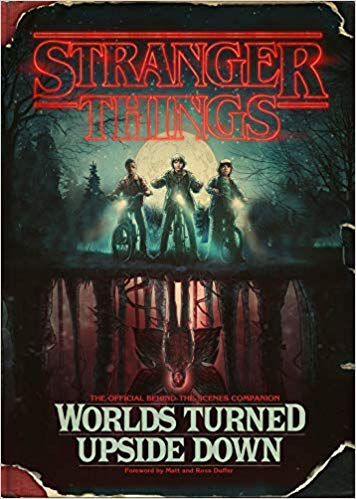 51msCjKUpLL. SX354 BO1204203200 2 - Stranger Things: Worlds Turned Upside Down: The Official Behind-the-Scenes Companion