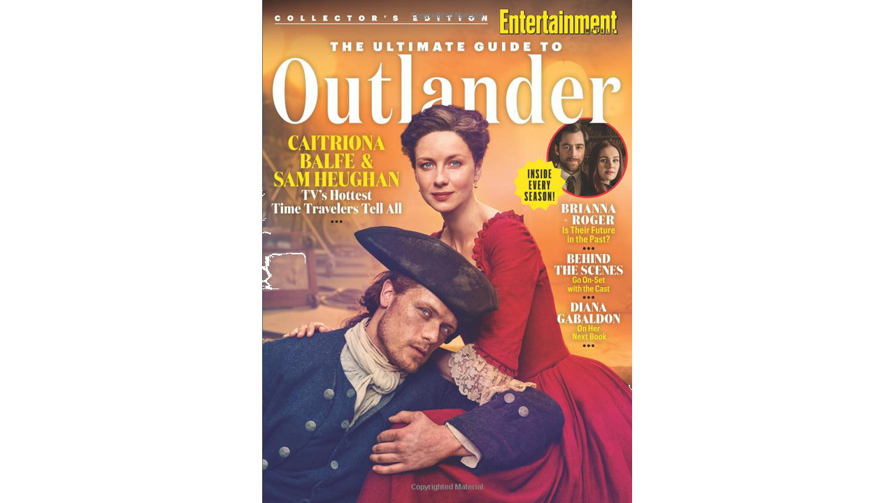 ENTERTAINMENT WEEKLY The Ultimate Guide to Outlander Inside Every Season 5 - ENTERTAINMENT WEEKLY The Ultimate Guide to Outlander: Inside Every Season