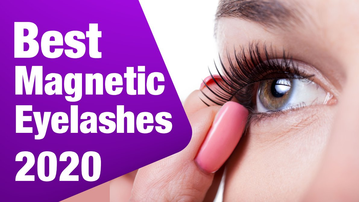 best magnetic eyelashes 2020 1 - Top 10 Best Magnetic Eyelashes 2020 [User Rated]